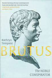 Cover of Brutus: The Noble Conspirator - Kathryn Tempest - 9780300246643
