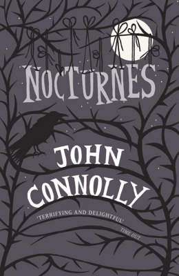 Cover of Nocturnes - John Connolly - 9780340933992