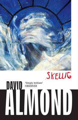 Cover of Skellig - David Almond - 9780340944950