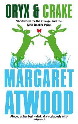 Cover of Oryx and Crake - Margaret Atwood - 9780349004068