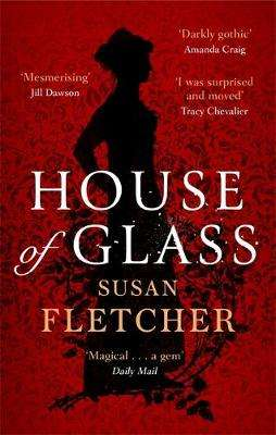 Cover of House of Glass - Susan Fletcher - 9780349007670