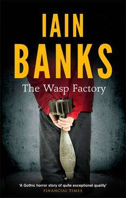 Cover of The Wasp Factory - Iain Banks - 9780349139180