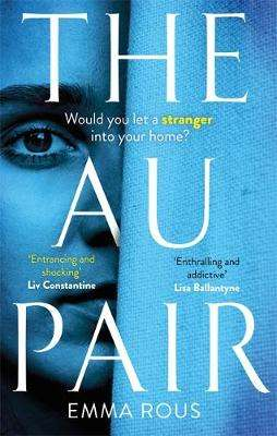 Cover of The Au Pair - Emma Rous - 9780349419084