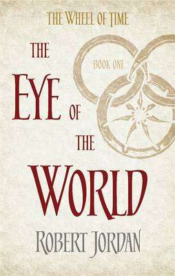 Cover of The Wheel Of Time Volume 1:the Eye Of The World - Robert Jordan - 9780356503820
