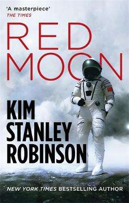 Cover of Red Moon - Kim Stanley Robinson - 9780356508825