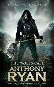 Cover of The Wolf's Call - Anthony Ryan - 9780356511276