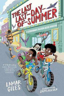 Cover of Last Last-Day-Of-Summer - Lamar Giles - 9780358244417