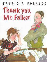 Cover of Thank You, Mr. Falker - Patricia Polacco - 9780399231667
