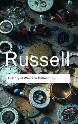 Cover of History of Western Philosophy - Bertrand Russell - 9780415325059
