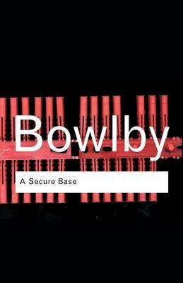 Cover of A Secure Base - John Bowlby - 9780415355278
