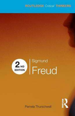 Cover of Sigmund Freud - Pamela (University of Susse Thurschwell - 9780415473699