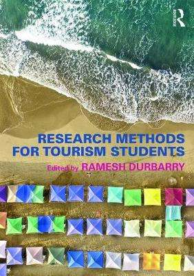 Cover of Research Methods for Tourism Students - Ramesh (University of Technolo Durbarry - 9780415673198