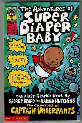 Cover of The Adventures of Super Diaper Baby Book 1 - Dav Pilkey - 9780439981613