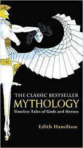 Cover of Mythology: Timeless Tales of Gods and Heroes - Edith Hamilton - 9780446574754