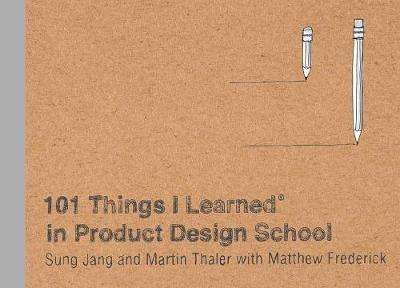 Cover of 102 Things I Learned in Product Design School - Martin Thaler - 9780451496737