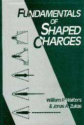 Cover of FUNDAMENTALS OF SHAPED CHARGES - William P. Walters - 9780471621720