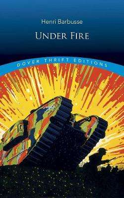 Cover of Under Fire - Henri Barbusse - 9780486836065