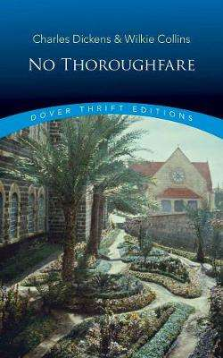 Cover of No Thoroughfare - Charles Dickens - 9780486842196