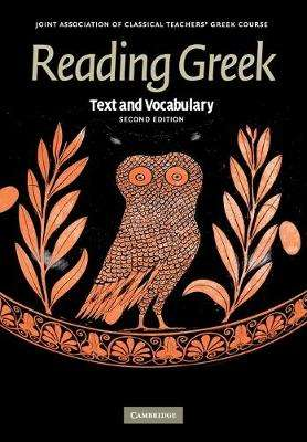 Cover of Reading Greek: Text and Vocabulary - Joint Association of Classical Teachers - 9780521698511