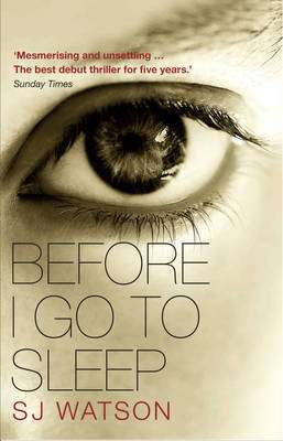 Cover of Before I Go to Sleep - S. J. Watson - 9780552164139