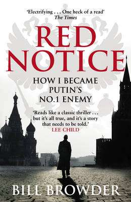 Cover of Red Notice: How I Became Putin's No. 1 Enemy - Bill Browder - 9780552170321
