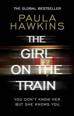 Cover of The Girl on the Train - Paula Hawkins - 9780552779777