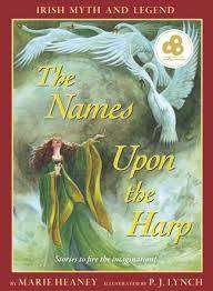 Cover of The Names Upon the Harp - Marie Heaney - 9780571206599