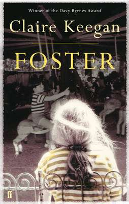 Cover of Foster - Claire Keegan - 9780571255658