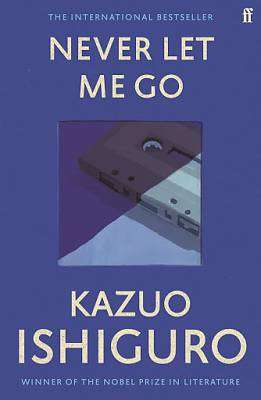 Cover of Never Let Me Go - Kazuo Ishiguro - 9780571258093