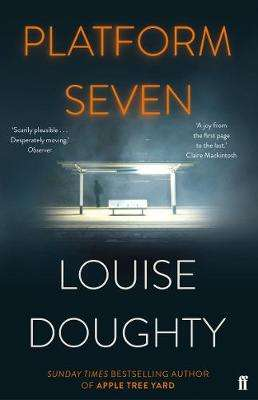 Cover of Platform Seven - Louise Doughty - 9780571321964