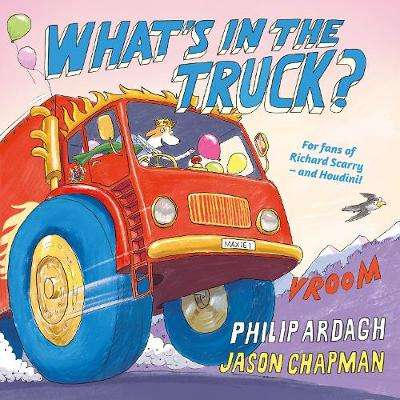 Cover of What's in the Truck? - Philip Ardagh - 9780571331178