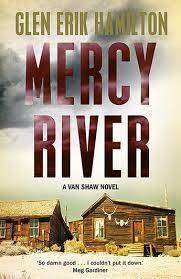 Cover of Mercy River - Glen Erik Hamilton - 9780571332397