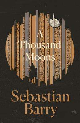 Cover of Thousand Moons - Sebastian Barry - 9780571333387