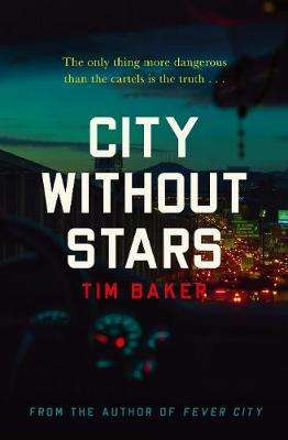 Cover of City Without Stars - Tim Baker - 9780571338337