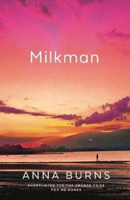 Cover of Milkman - Anna Burns - 9780571338740