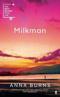 Cover of Milkman - Anna Burns - 9780571338757