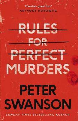 Cover of Rules for Perfect Murders - Peter Swanson - 9780571342365