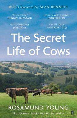Cover of The Secret Life of Cows - Rosamund Young - 9780571345793