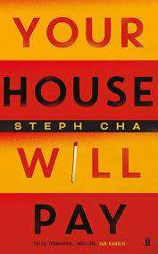 Cover of Your House Will Pay - Steph Cha - 9780571348213