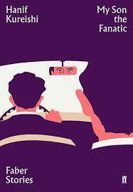 Cover of My Son the Fanatic: Faber Stories - Hanif Kureishi - 9780571356157