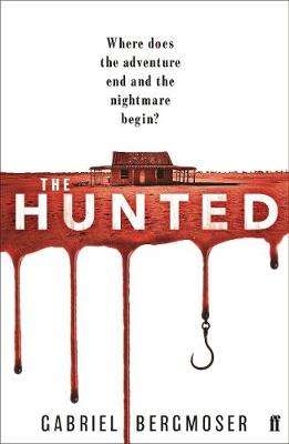 Cover of The Hunted - Gabriel Bergmoser - 9780571358663