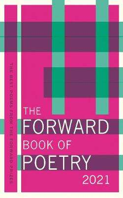 Cover of The Forward Book of Poetry 2021 - Various Poets - 9780571362486