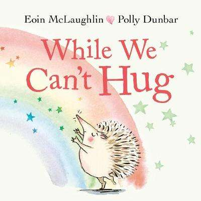 Cover of While We Can't Hug Mini Hardback - Eoin McLaughlin - 9780571365593