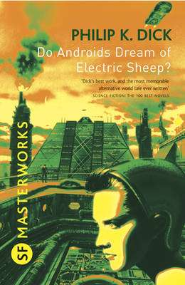 Cover of Do Androids Dream of Electric Sheep? - Philip K. Dick - 9780575094185
