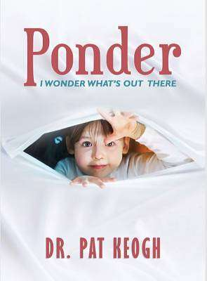 Cover of Ponder: Book 1 - Pat Keogh - 9780578503325