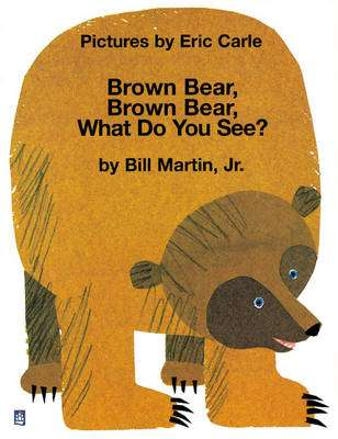Cover of Brown Bear, Brown Bear, What Do You See? : Big Book - Bill Martin - 9780582411593