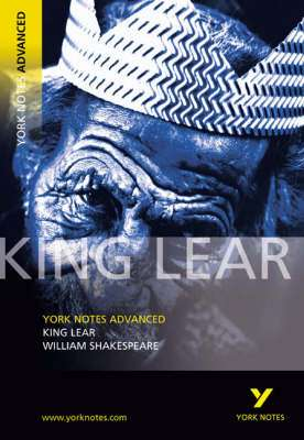 Cover of York Notes Advanced: King Lear - Notes by Rebecca Warren - 9780582784291