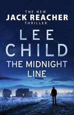 Cover of The Midnight Line: (Jack Reacher 22) - Lee Child - 9780593078174