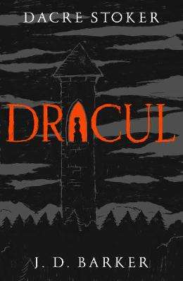 Cover of Dracul - Dacre Stoker - 9780593080115