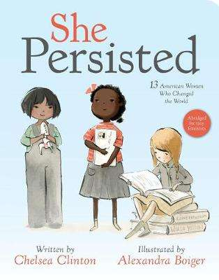 Cover of She Persisted - Chelsea Clinton - 9780593117583